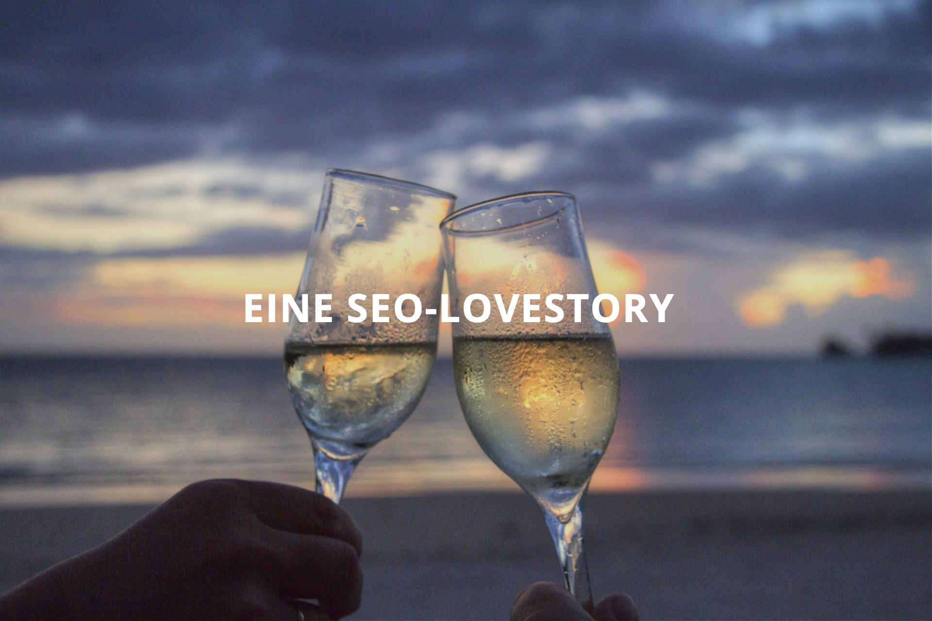 SEO-Lovestory